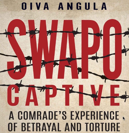 SWAPO Captive: A comrade's experience of betrayal and torture